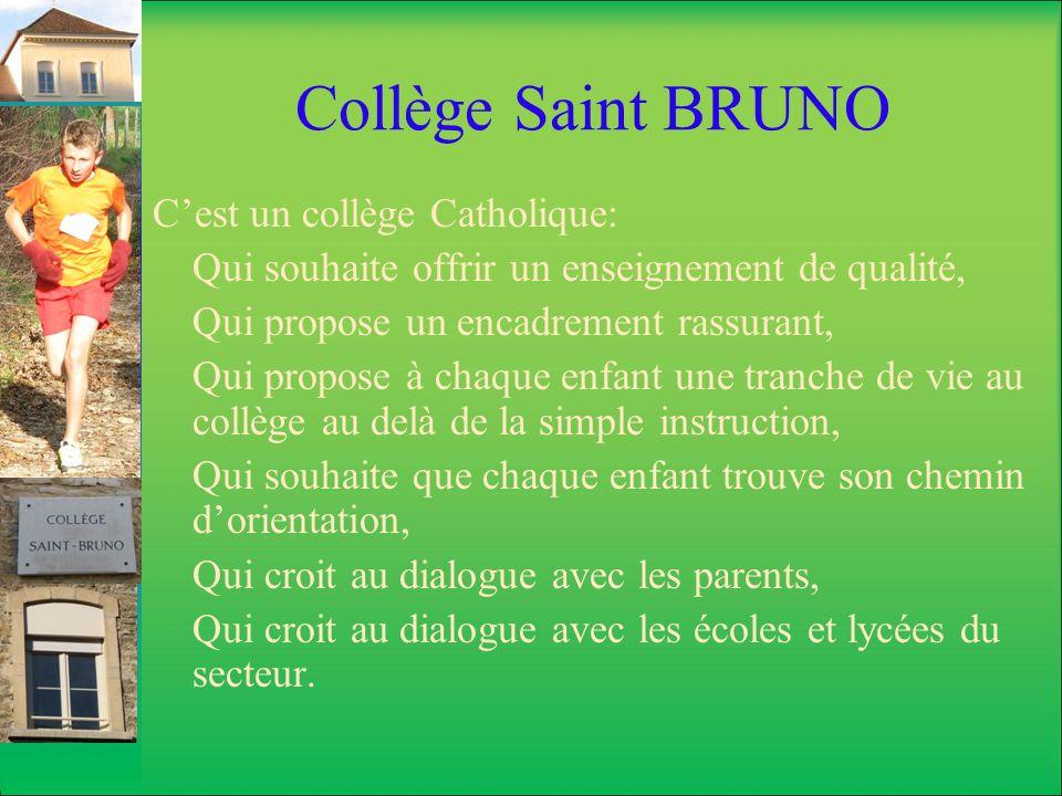 Collège Saint-BRUNO Accueillir Cest venir vous voir pour répondre à vos questions.
