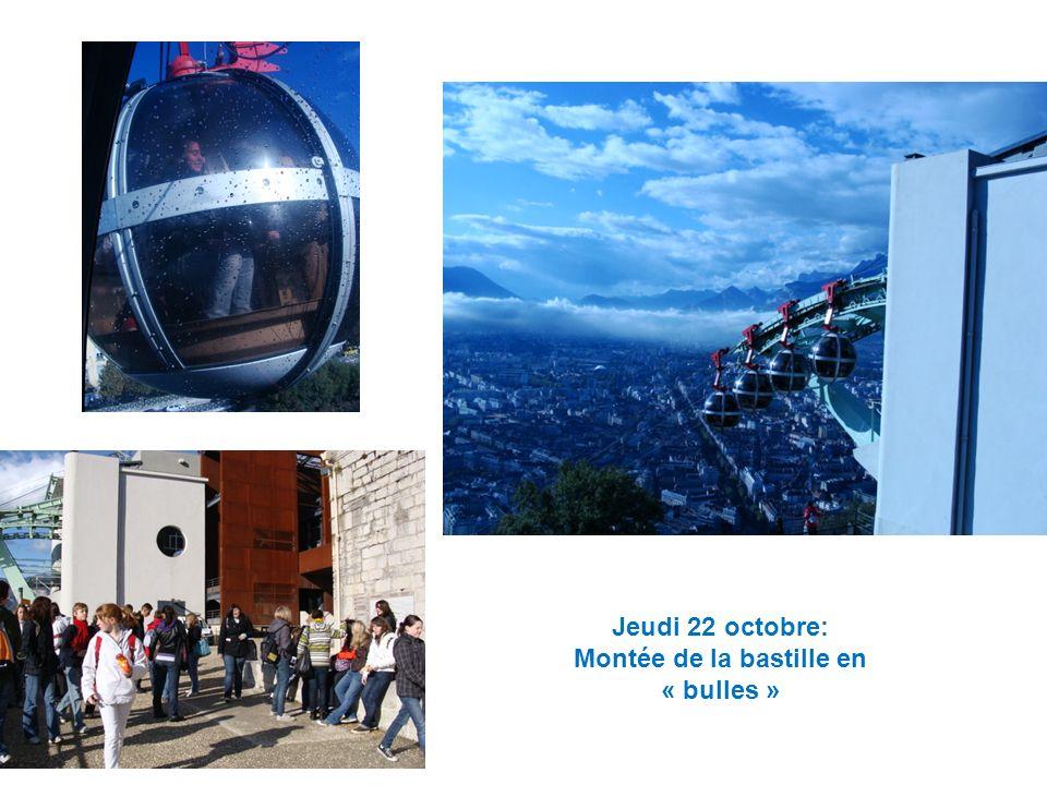 Jeudi 22 octobre: Montée de la bastille en « bulles »