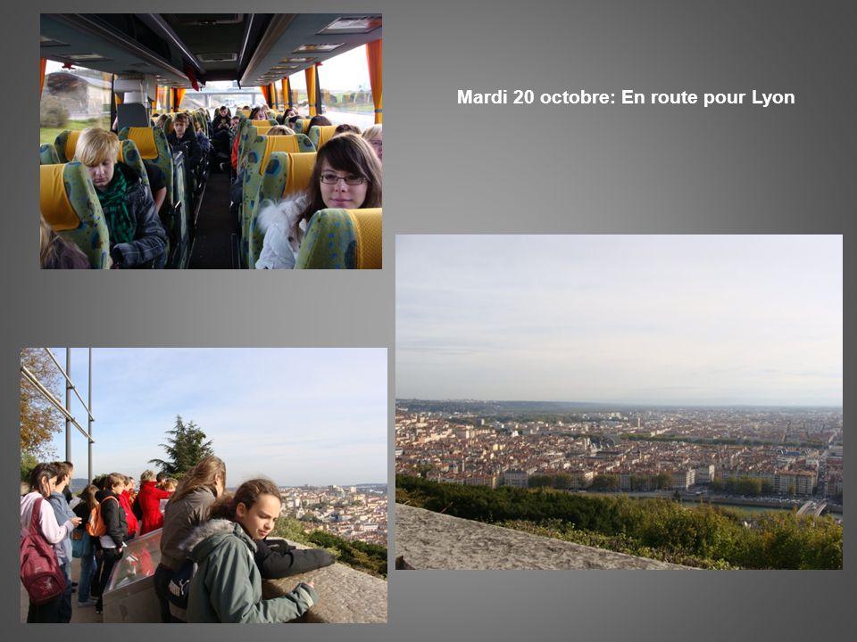 Mardi 20 octobre: En route pour Lyon