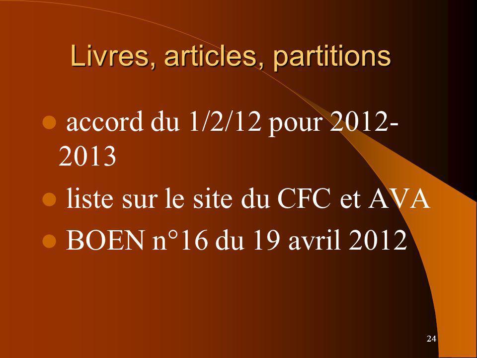 24 Livres, articles, partitions accord du 1/2/12 pour 2012- 2013 liste sur le site du CFC et AVA BOEN n°16 du 19 avril 2012