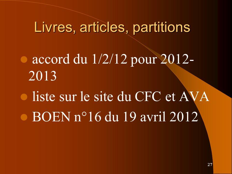 27 Livres, articles, partitions accord du 1/2/12 pour 2012- 2013 liste sur le site du CFC et AVA BOEN n°16 du 19 avril 2012