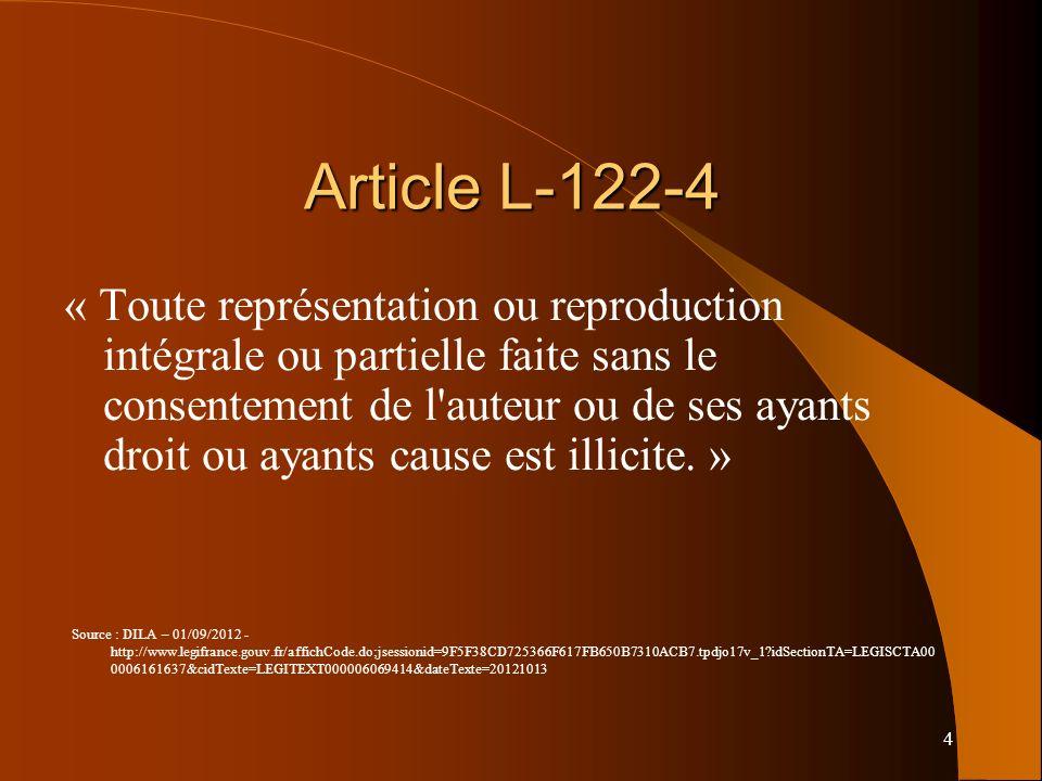 25 Exception pédagogique Art.L. 122-5 : (modifié par la loi n° 2011-1898 du 20 décembre 2011).