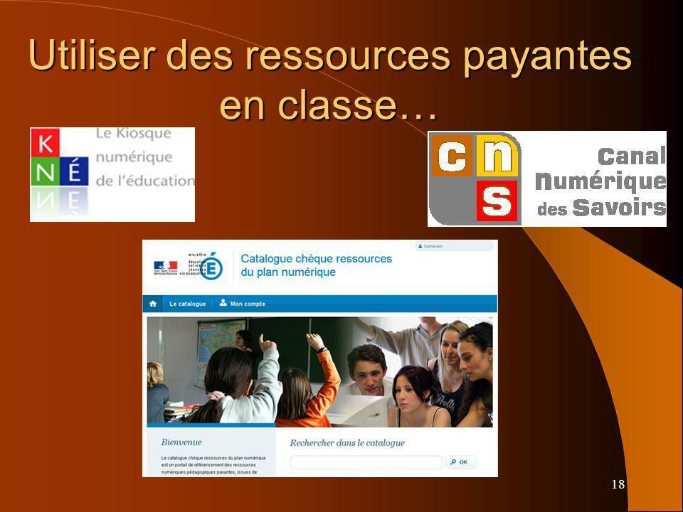 18 Utiliser des ressources payantes en classe…