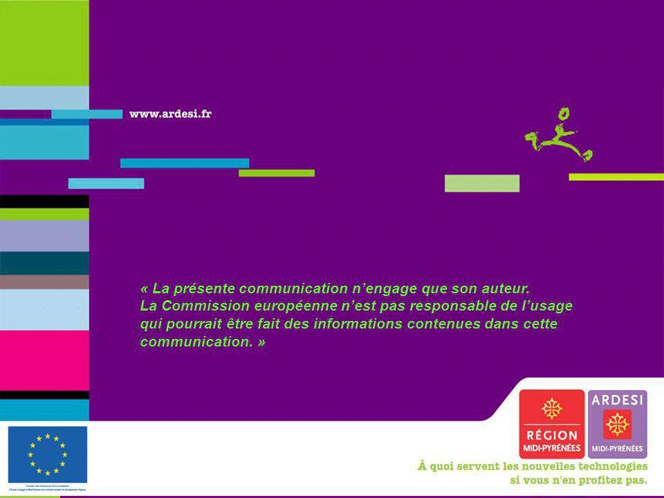 Les 10 ans ami, Morcenx, 5 février 2010 35 « La présente communication nengage que son auteur. La Commission européenne nest pas responsable de lusage