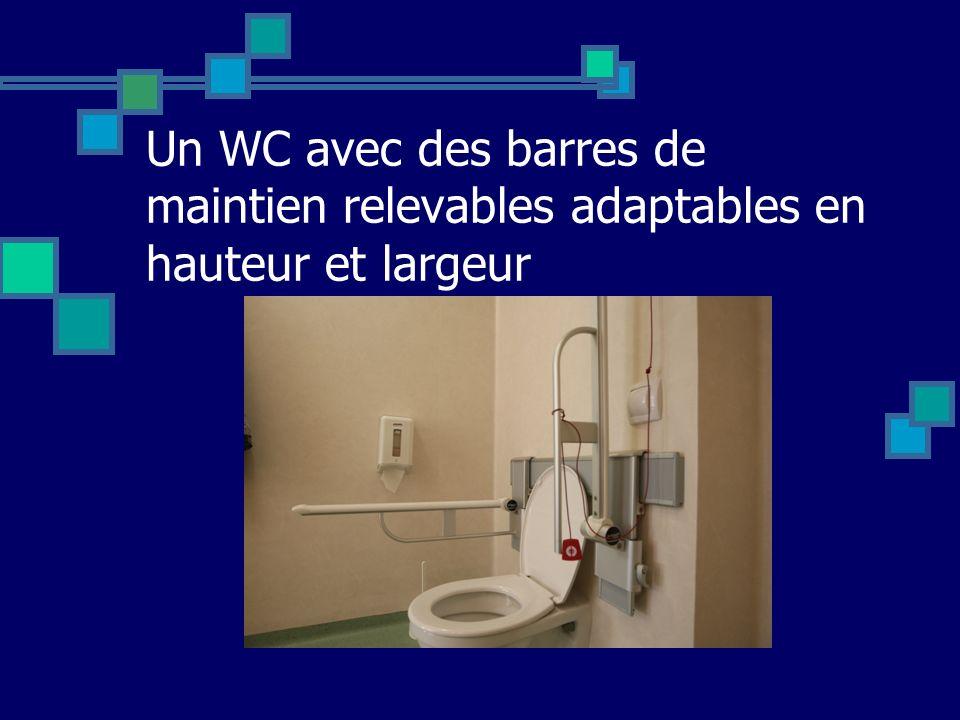 Un WC avec des barres de maintien relevables adaptables en hauteur et largeur