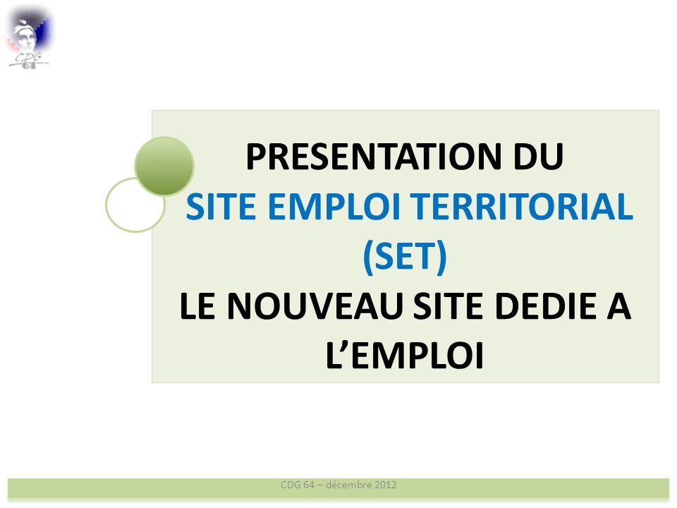 PRESENTATION DU DISPOSITIF DES SELECTIONS PROFESSIONNELLES CDG 64 – décembre 2012