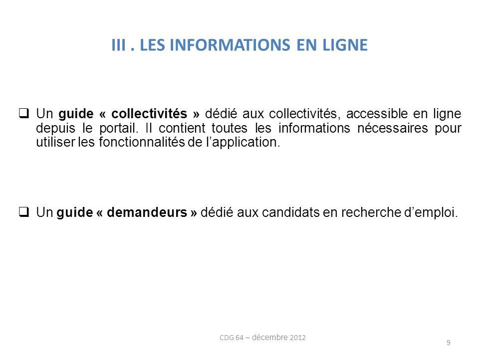 III. LES INFORMATIONS EN LIGNE Un guide « collectivités » dédié aux collectivités, accessible en ligne depuis le portail. Il contient toutes les infor