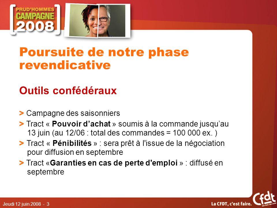 Jeudi 12 juin 2008 - 3 Outils confédéraux > Campagne des saisonniers > Tract « Pouvoir dachat » soumis à la commande jusquau 13 juin (au 12/06 : total des commandes = 100 000 ex.