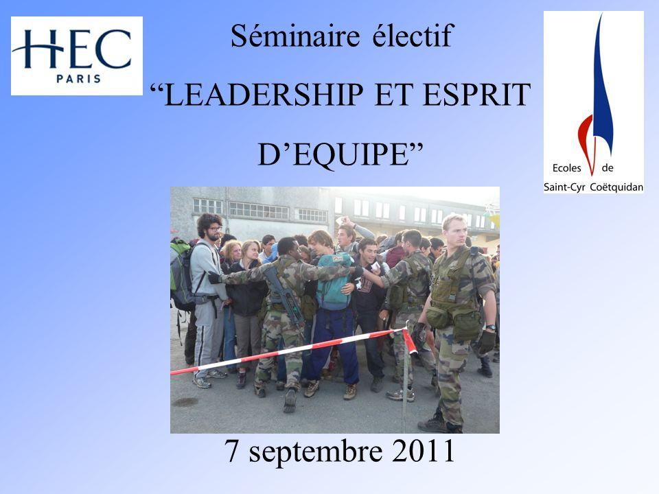 Séminaire électif LEADERSHIP ET ESPRIT DEQUIPE 7 septembre 2011