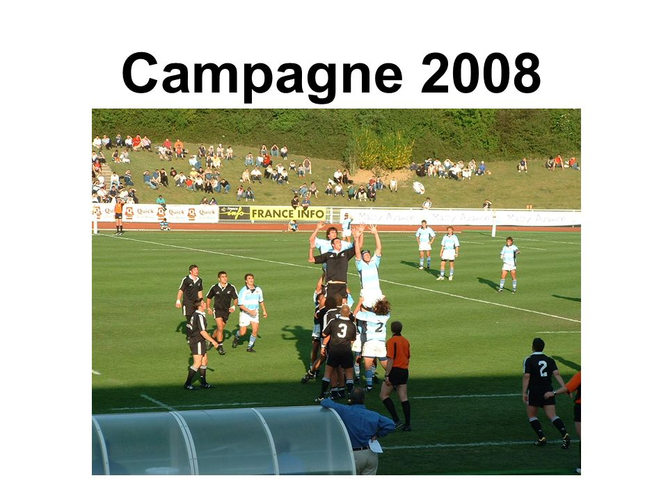 Campagne 2008
