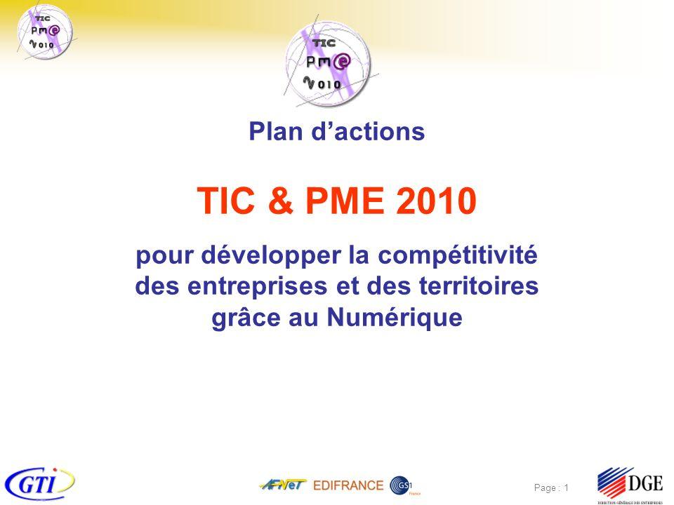 TIC & Régions Page : 2 TIC&PME 2010 les objectifs de la réunion Faire connaître le programme TIC&PME2010, ses objectifs, ses partenaires et ses moyens Ecouter les acteurs régionaux impliqués dans le développement de la performance numérique des entreprises Evaluer lapport de la valeur ajoutée des « échanges numériques inter-entreprises » et de lexpertise TIC&PME2010 aux actions régionales Identifier des pistes d actions communes