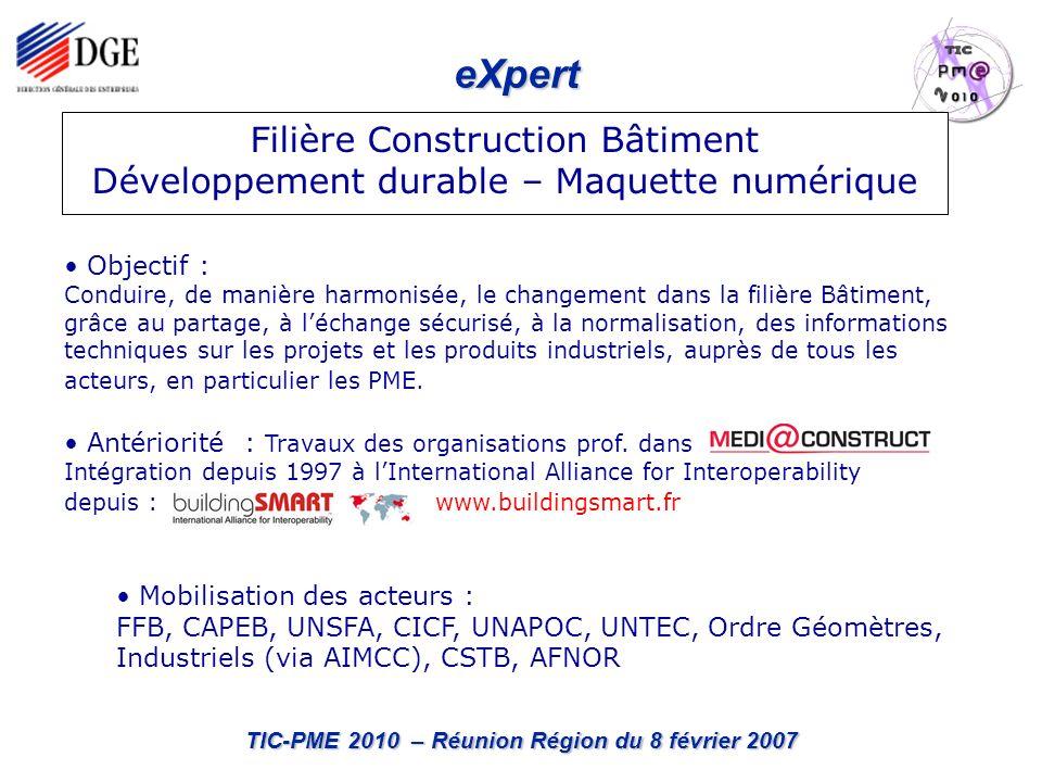 eXpert TIC-PME 2010 – Réunion Région du 8 février 2007 Plan de déploiement initial, stratégie.