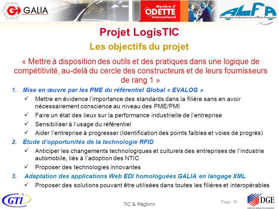 TIC & Régions Page : 59 « Mettre à disposition des outils et des pratiques dans une logique de compétitivité, au-delà du cercle des constructeurs et d