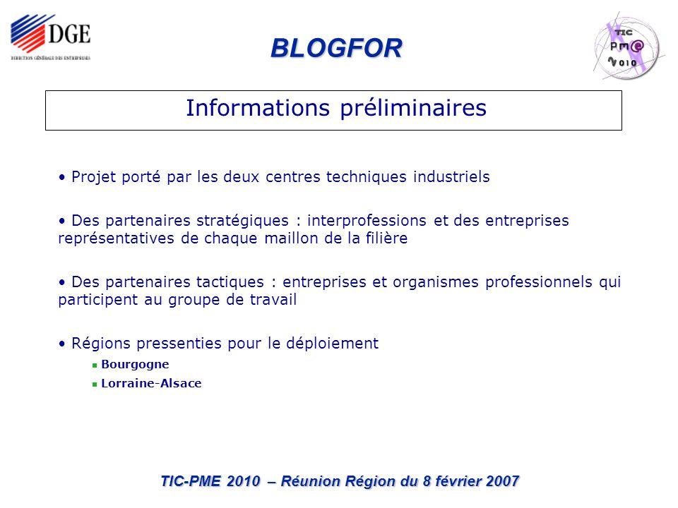 BLOGFOR TIC-PME 2010 – Réunion Région du 8 février 2007 Projet porté par les deux centres techniques industriels Des partenaires stratégiques : interp