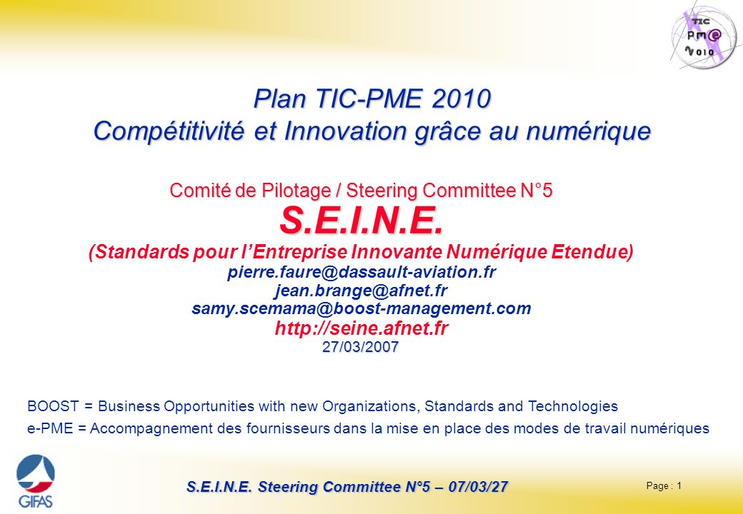 Page : 1 S.E.I.N.E. Steering Committee N°5 – 07/03/27 Comité de Pilotage / Steering Committee N°5 S.E.I.N.E. 27/03/2007 Comité de Pilotage / Steering