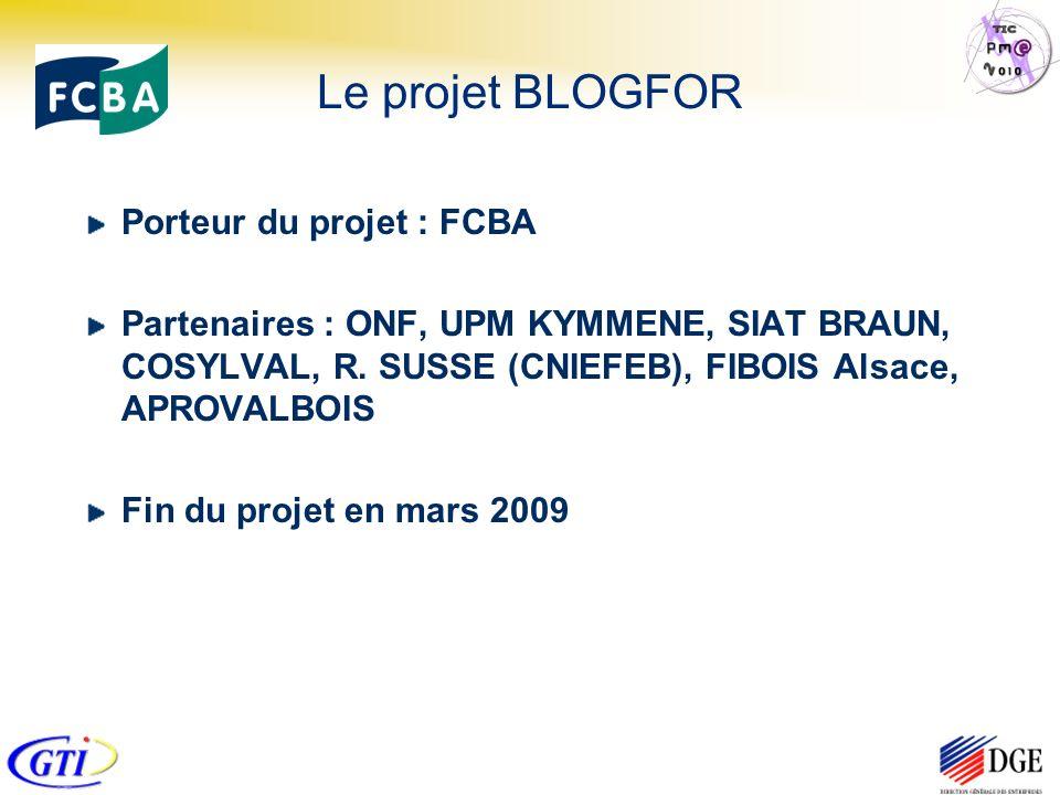 Porteur du projet : FCBA Partenaires : ONF, UPM KYMMENE, SIAT BRAUN, COSYLVAL, R.