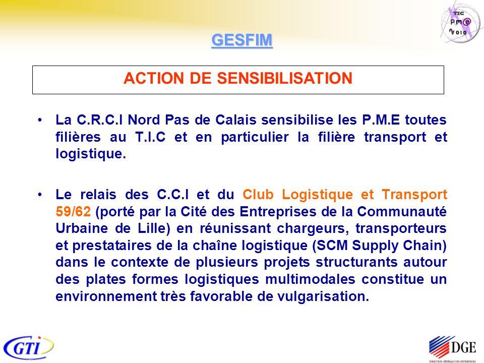 La C.R.C.I Nord Pas de Calais sensibilise les P.M.E toutes filières au T.I.C et en particulier la filière transport et logistique. Le relais des C.C.I