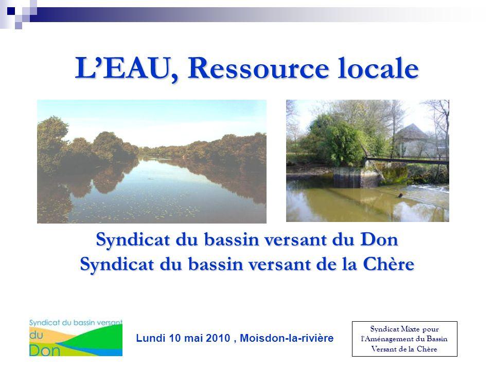 Syndicat Mixte pour l'Aménagement du Bassin Versant de la Chère LEAU, Ressource locale Syndicat du bassin versant du Don Syndicat du bassin versant de