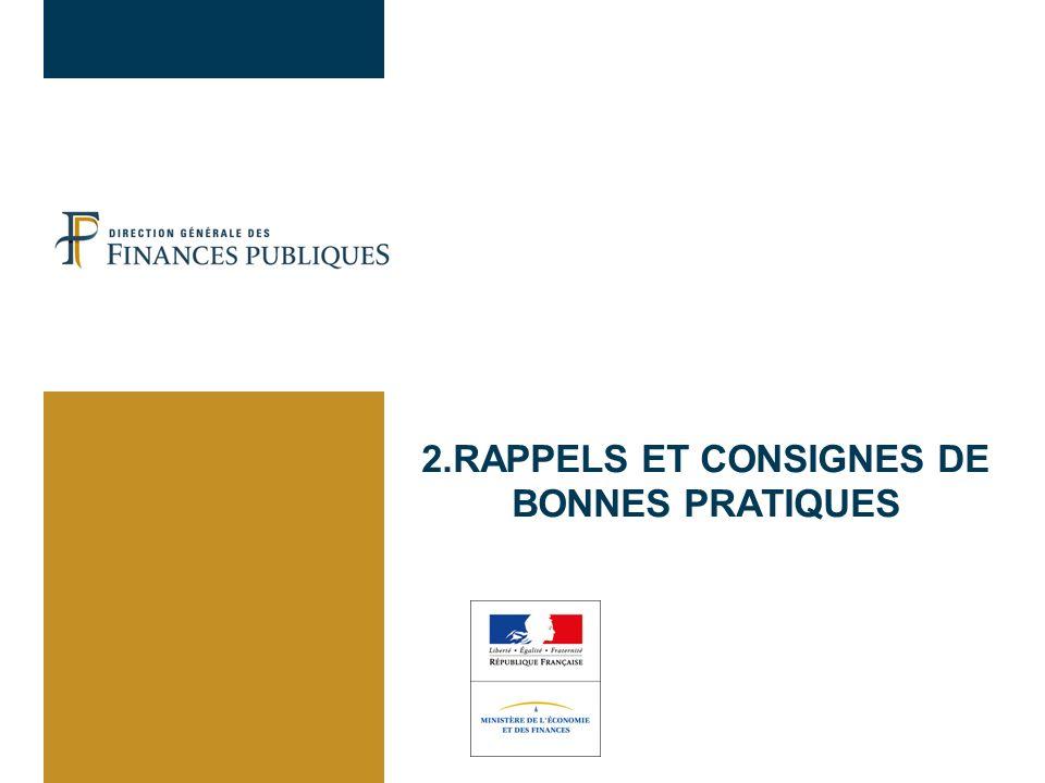 2.RAPPELS ET CONSIGNES DE BONNES PRATIQUES