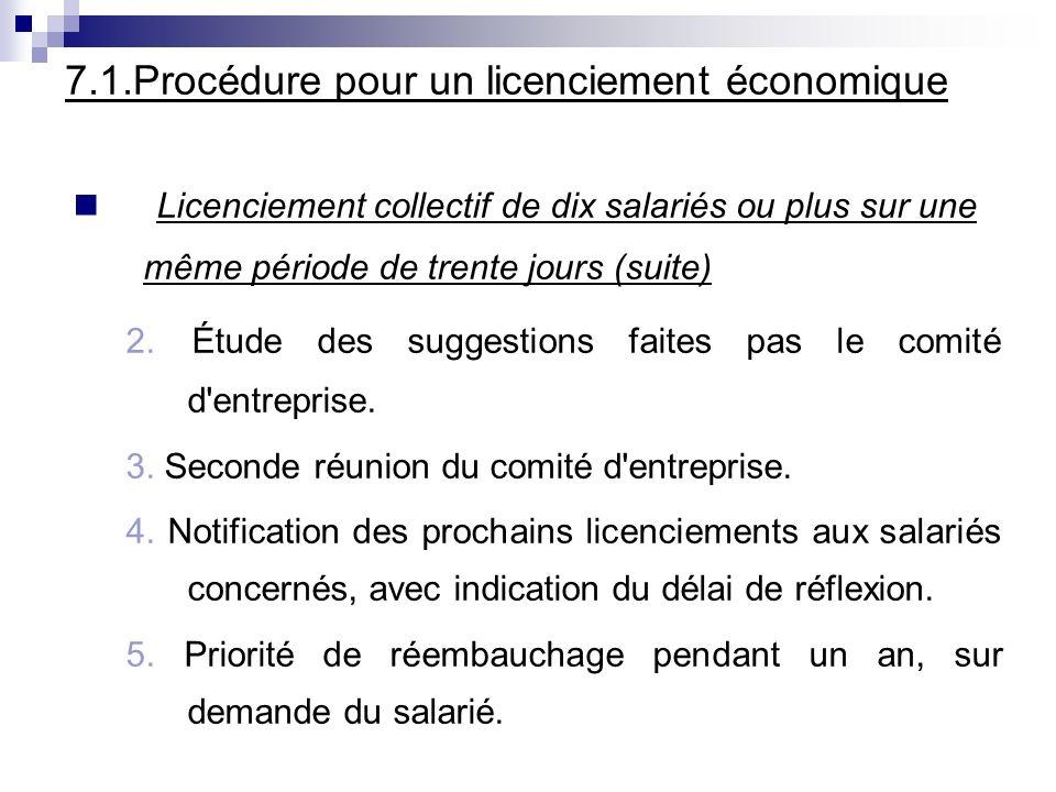 7.1.Procédure pour un licenciement économique Licenciement collectif de dix salariés ou plus sur une même période de trente jours (suite) 2. Étude des