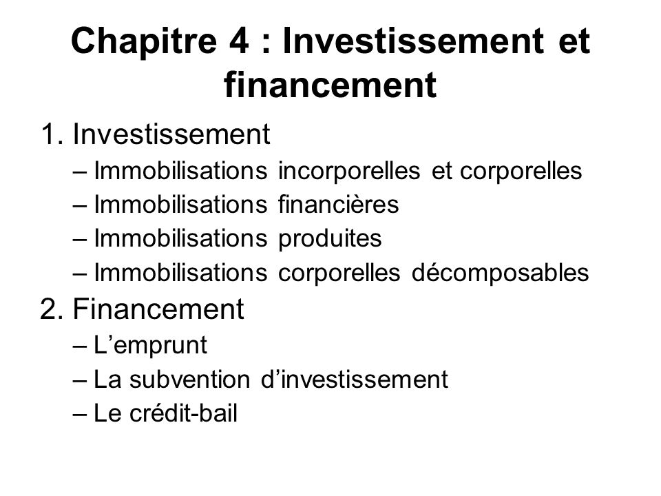 Chapitre 4 : Investissement et financement 1.