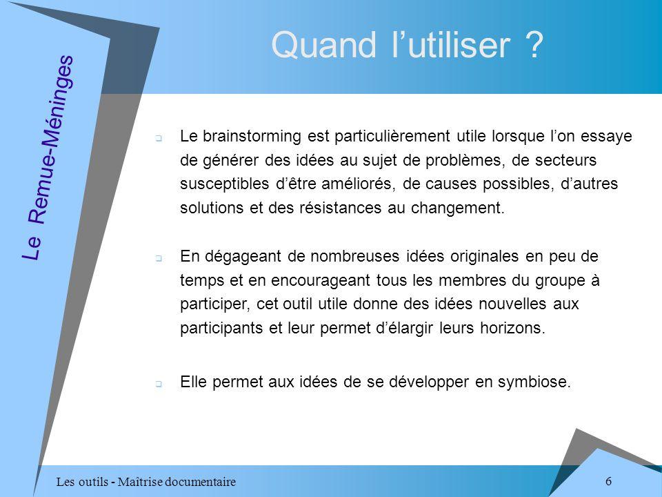 Les outils - Maîtrise documentaire 37 Comment lutiliser (3/3) .