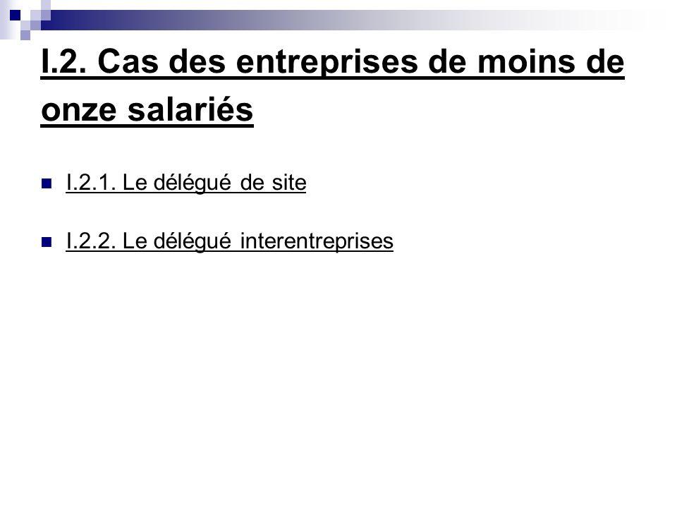 I.2. Cas des entreprises de moins de onze salariés I.2.1.