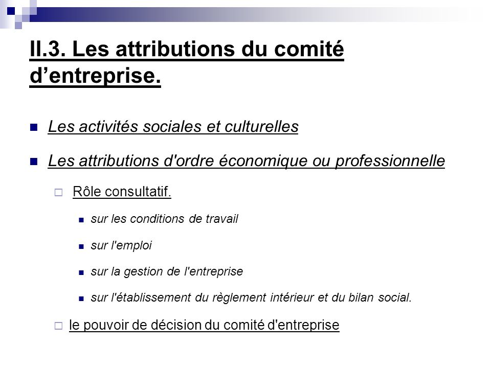 II.3. Les attributions du comité dentreprise.