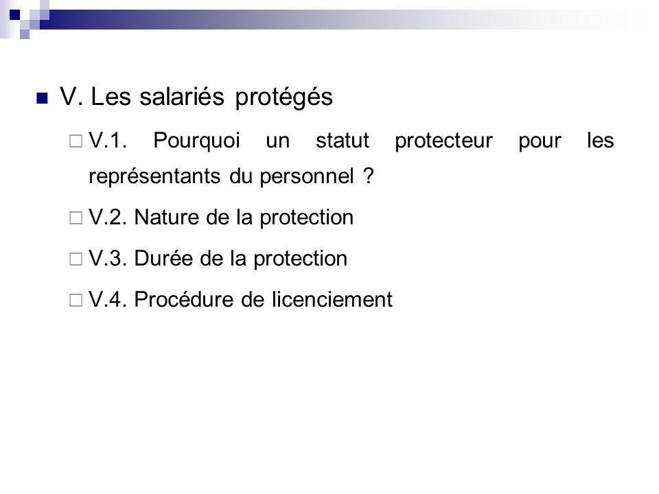 V. Les salariés protégés V.1. Pourquoi un statut protecteur pour les représentants du personnel .
