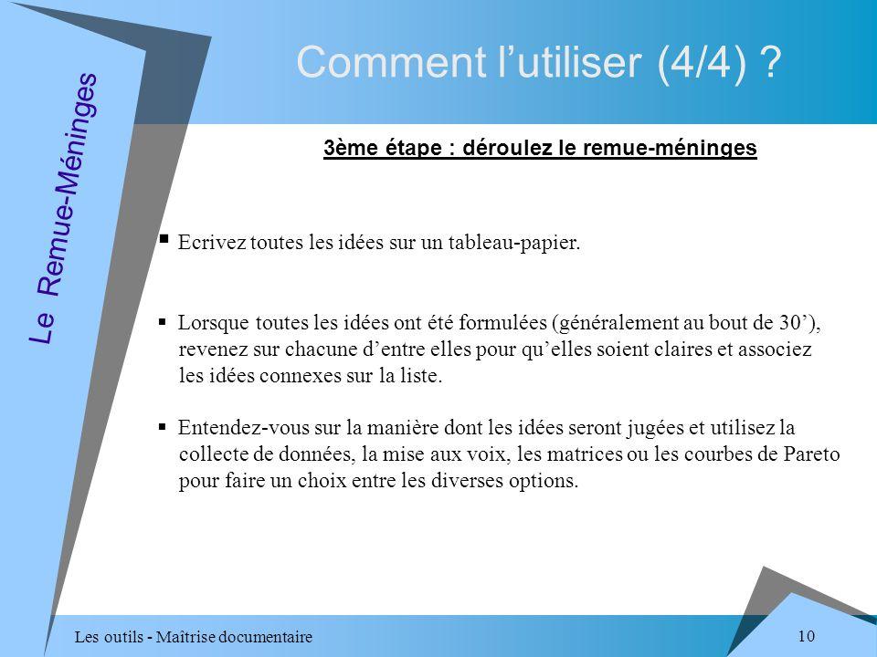 Les outils - Maîtrise documentaire 10 Comment lutiliser (4/4) .