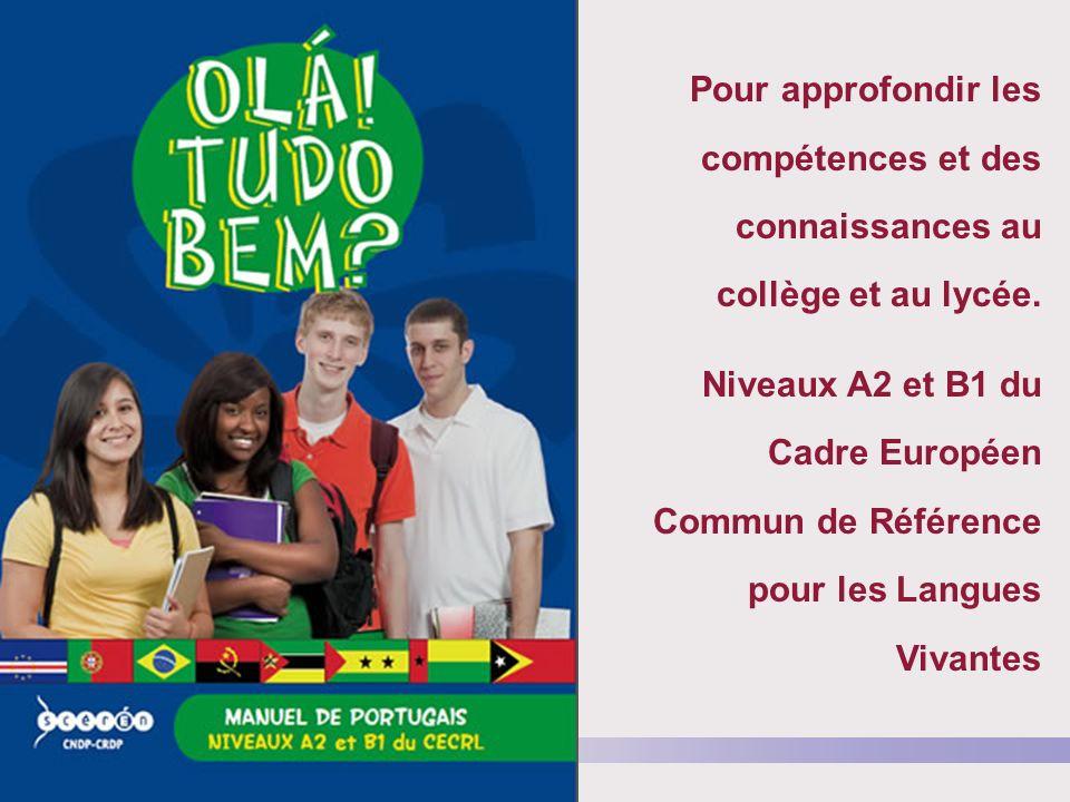 Inspection générale de lEducation nationale Pour approfondir les compétences et des connaissances au collège et au lycée. Niveaux A2 et B1 du Cadre Eu
