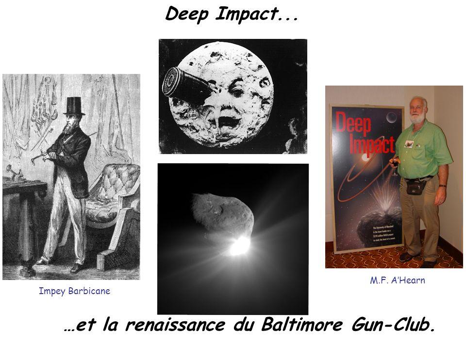 Deep Impact... …et la renaissance du Baltimore Gun-Club. © Jules Verne Impey Barbicane M.F. AHearn