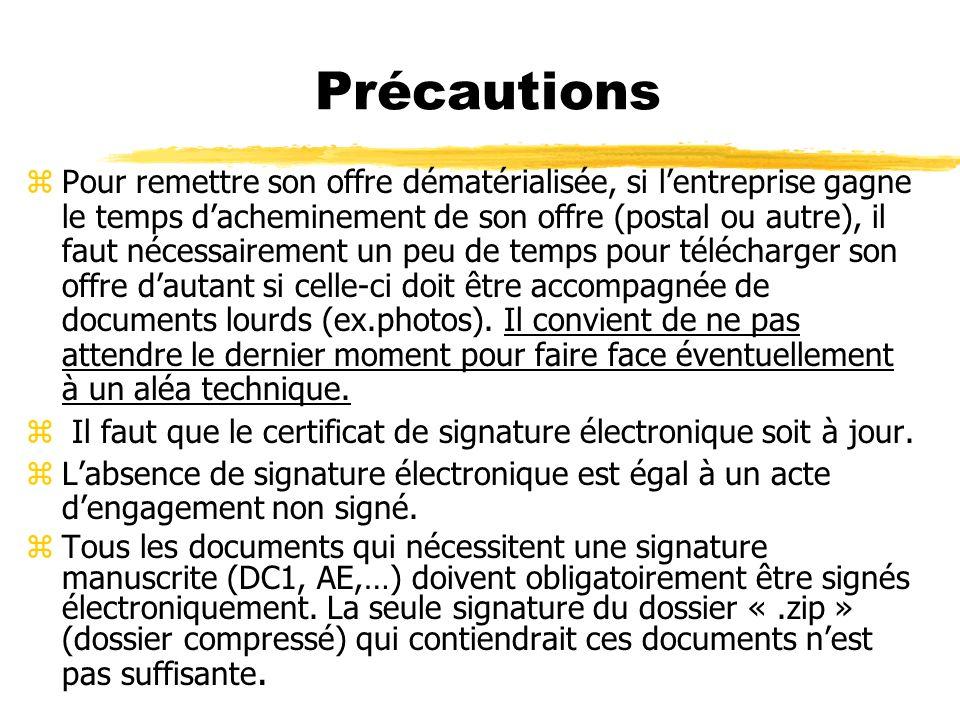 Précautions zLors du téléchargement du DCE par lopérateur économique, celui-ci na pas dobligation de sidentifier zEn cas de modification du DCE et/ou
