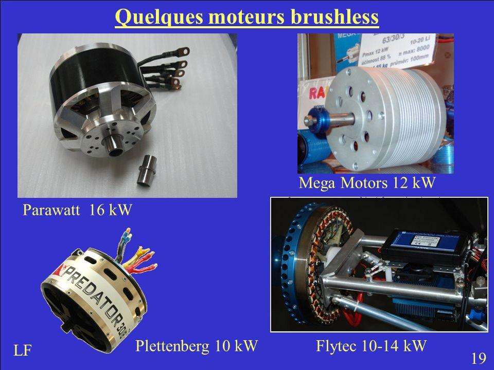 Quelques moteurs brushless 19 LF Parawatt 16 kW Mega Motors 12 kW Plettenberg 10 kW Flytec 10-14 kW