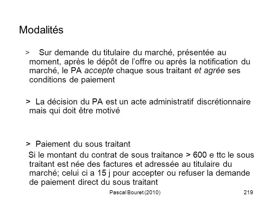 Pascal Bouret (2010)219 Modalités > Sur demande du titulaire du marché, présentée au moment, après le dépôt de loffre ou après la notification du marc