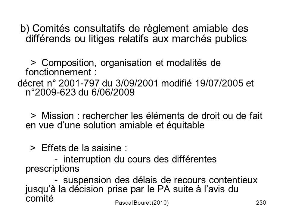 Pascal Bouret (2010)230 b) Comités consultatifs de règlement amiable des différends ou litiges relatifs aux marchés publics > Composition, organisatio