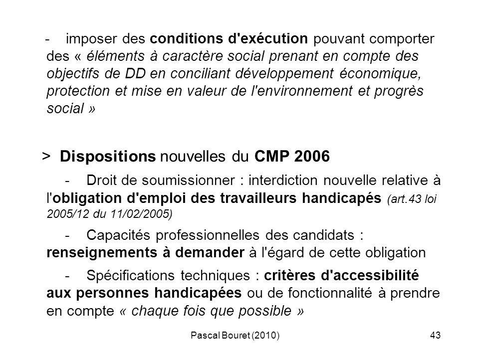 Pascal Bouret (2010)43 - imposer des conditions d'exécution pouvant comporter des « éléments à caractère social prenant en compte des objectifs de DD
