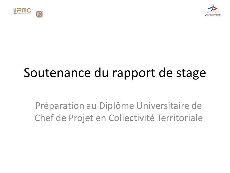 Soutenance du rapport de stage Préparation au Diplôme Universitaire de Chef de Projet en Collectivité Territoriale