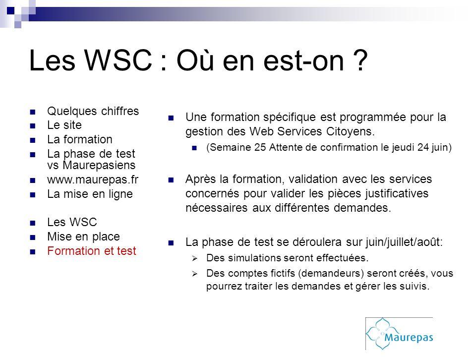 Une formation spécifique est programmée pour la gestion des Web Services Citoyens. (Semaine 25 Attente de confirmation le jeudi 24 juin) Après la form