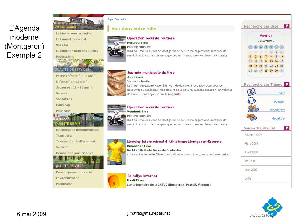 6 mai 2009 j.matrat@maurepas.net LAgenda moderne (Montgeron) Exemple 2