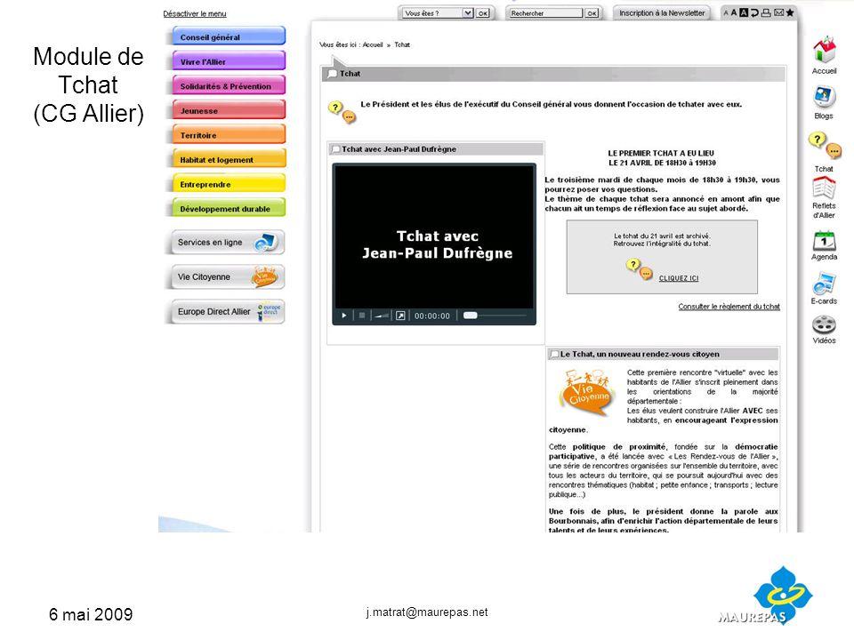 6 mai 2009 j.matrat@maurepas.net Module de Tchat (CG Allier)