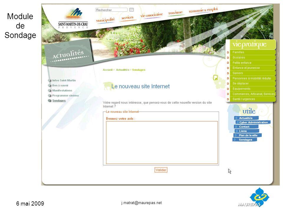 6 mai 2009 j.matrat@maurepas.net Module de Sondage