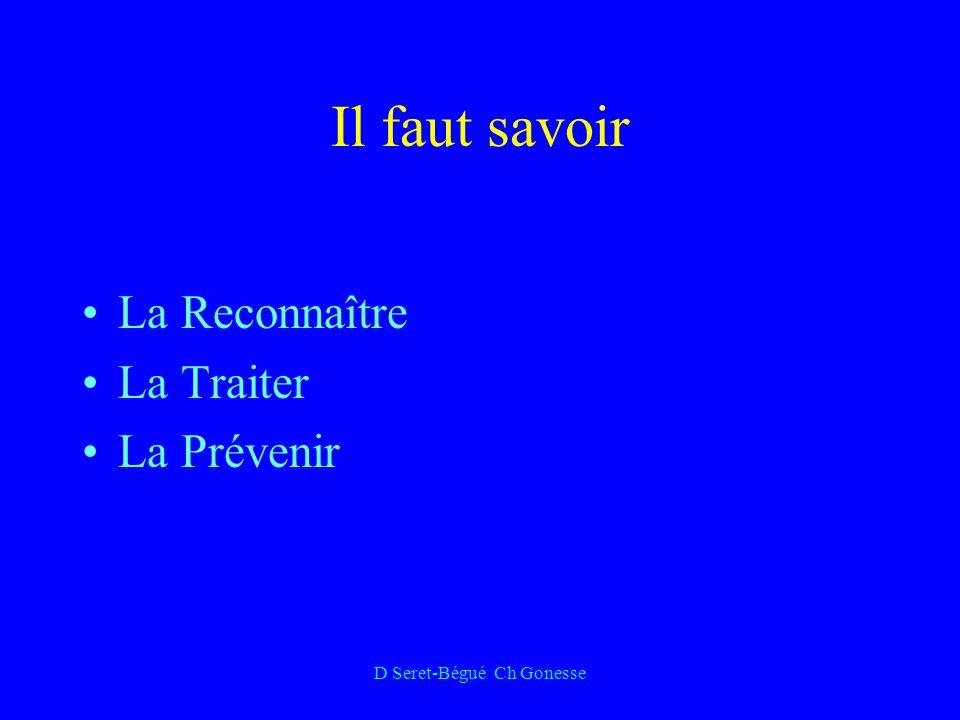 D Seret-Bégué Ch Gonesse Il faut savoir La Reconnaître La Traiter La Prévenir