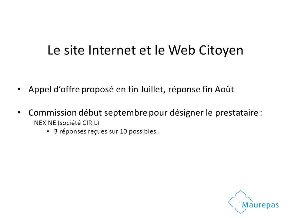 Le site Internet et le Web Citoyen Appel doffre proposé en fin Juillet, réponse fin Août Commission début septembre pour désigner le prestataire : INEXINE (société CIRIL) 3 réponses reçues sur 10 possibles..