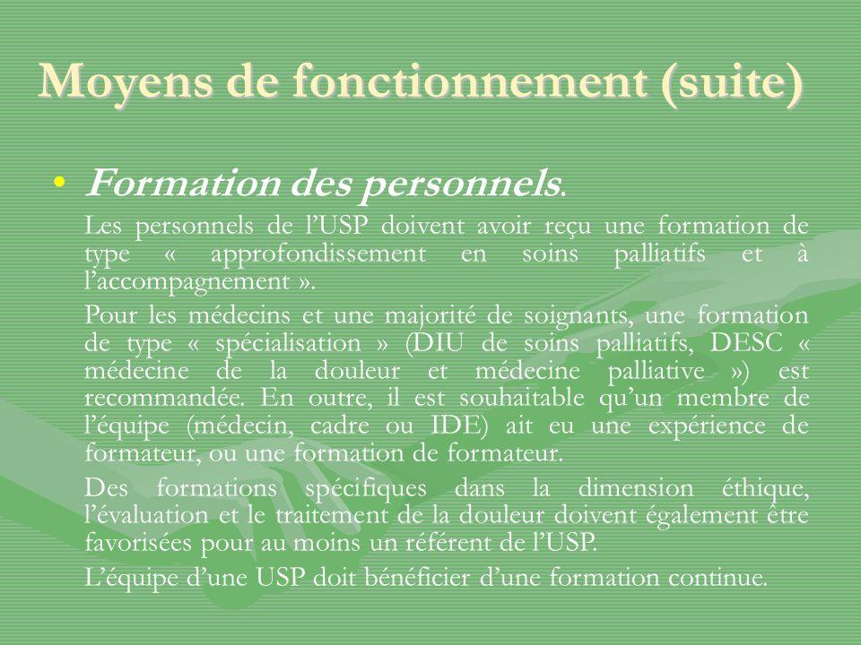 Moyens de fonctionnement (suite) Formation des personnels.