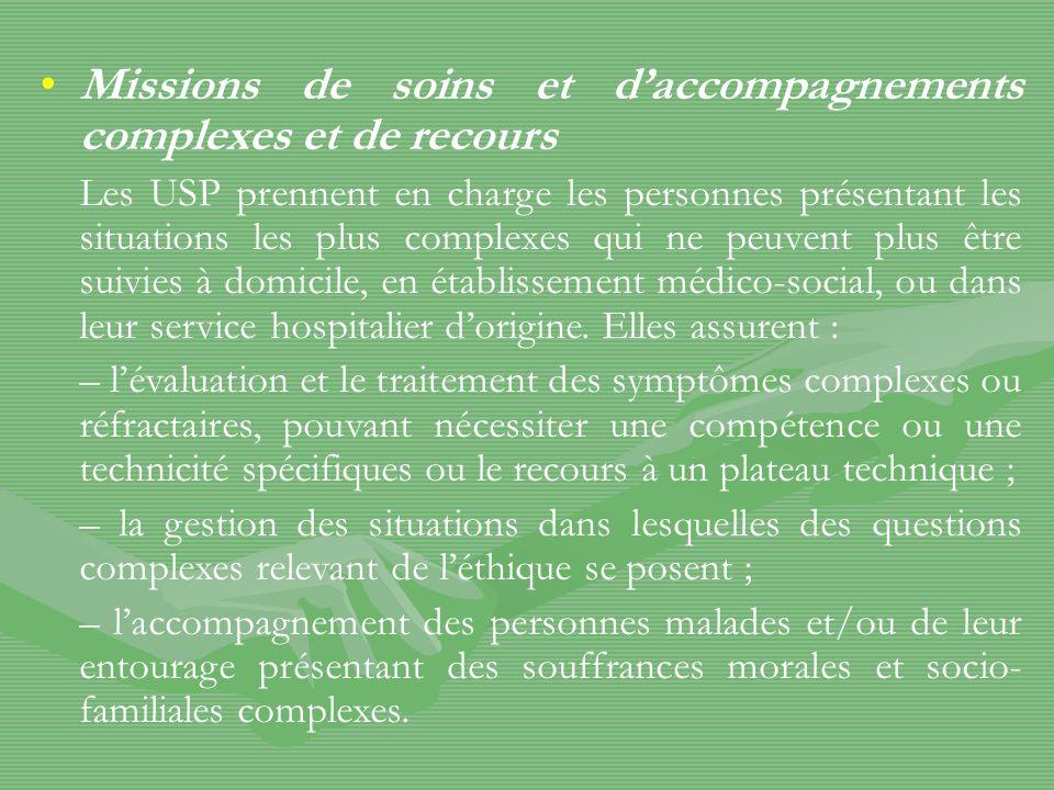 LUSP dHaubourdin face à ses missions: –Missions de soins et daccompagnements complexes et rôle de formation, de ressources : oui.