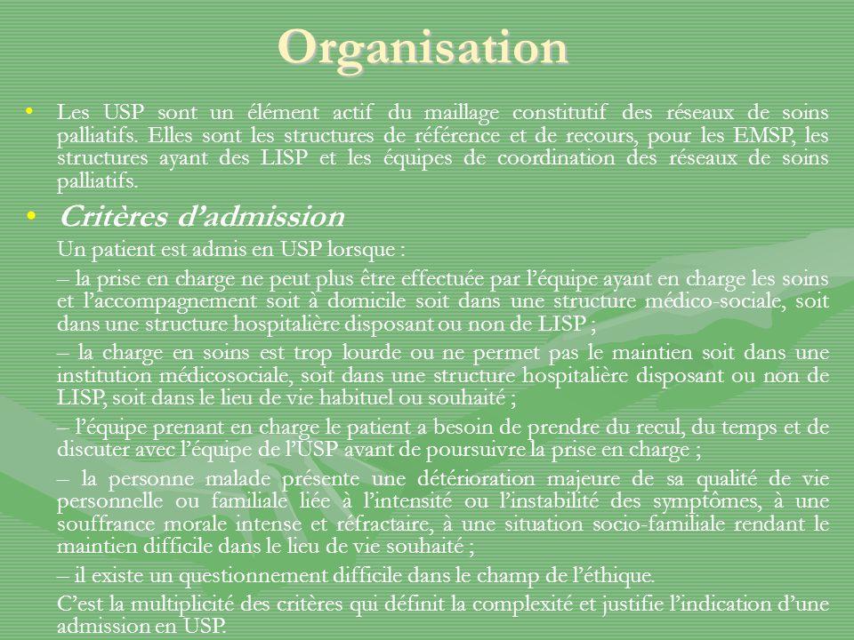 Organisation (suite) Types de prise en charge.