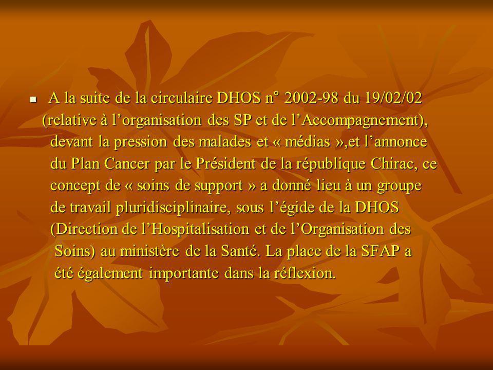 A la suite de la circulaire DHOS n° 2002-98 du 19/02/02 A la suite de la circulaire DHOS n° 2002-98 du 19/02/02 (relative à lorganisation des SP et de