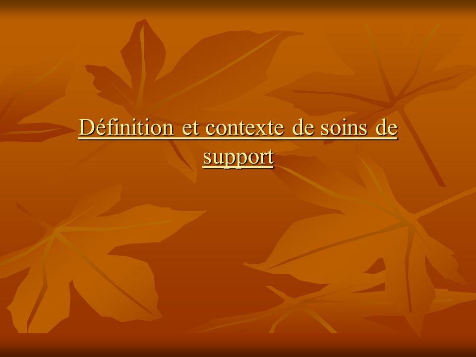 Définition et contexte de soins de support