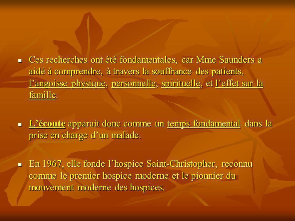 Le développement mondial du mouvement des hospices sest produit depuis dans nombre de pays anglosaxons.